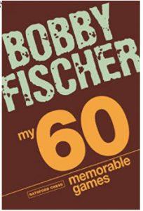 Bobby Fischer- 60 Games